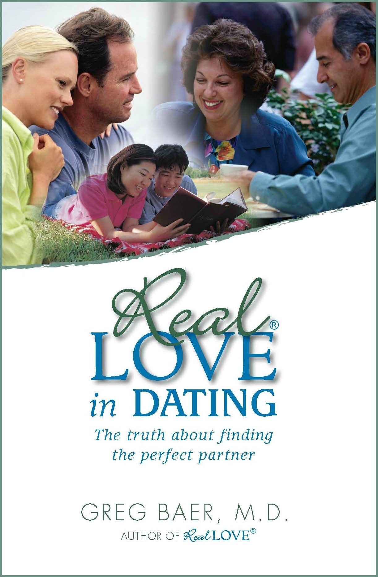 Real love in dating greg baer