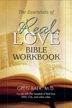 The Essentials of Real Love - Bible Workbook