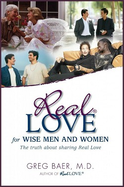 Real Love for Wise Men and Women