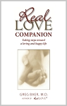 Real Love Companion: Taking Steps Toward a Loving and Happy Life