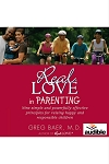 Real Love in Parenting - Audiobook