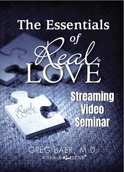 The Essentials of Real Love - Streaming Video Seminar - Lifetime Access
